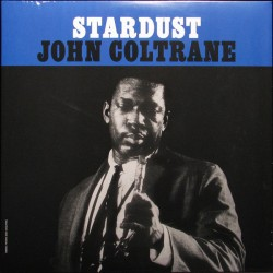 John Coltrane ‎– Stardust -LP Vinyl Album - Coloured Edition