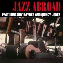 Roy Haynes And Quincy Jones ‎– Jazz Abroad - LP Vinyl Album - Coloured Record