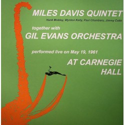Miles Davis Quintet Together With Gil Evans Orchestra ‎– At Carnegie Hall  - Double LP Vinyl - Coloured - Limited Edition