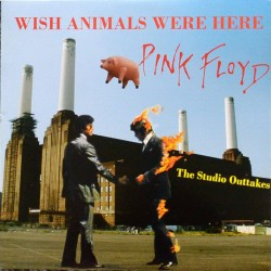 Pink Floyd ‎– Wish Animals Were Here - The Studio Outtakes - Double LP Vinyl Album - Psychedelic Rock