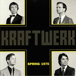 Kraftwerk – Spring 1975 - LP Vinyl Album - Experimental Electronic