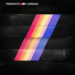 French 79 – Joshua - LP Vinyl Album - Electro Synth Pop
