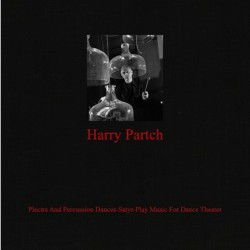 Harry Partch ‎– Plectra And Percussion Dances-Satyr-Play Music For Dance - LP Vinyl Album