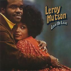 Leroy Hutson – Love Oh Love - LP Vinyl Album - Funk Soul Music
