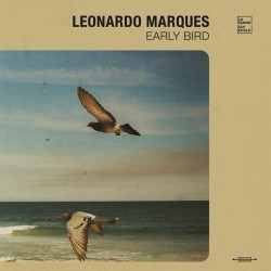 Leonardo Marques - Early Bird - LP Vinyl Album - Latin Brazil