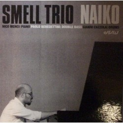 Smell Trio ‎– Smell Trio Naiko - LP Vinyl Album - Contemporary Jazz