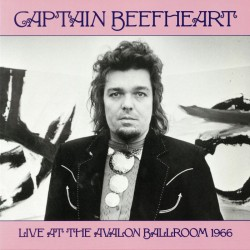 Captain Beefheart - Live At The Avalon Ballroom 1966 - LP Vinyl Album - Blues Rock