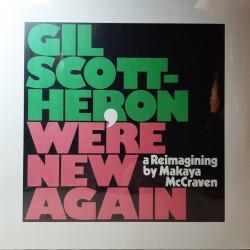 Gil Scott-Heron, Makaya McCraven – We're New Again - LP Vinyl Album - Soul Jazz Music