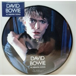 David Bowie ‎– Alabama Song - Vinyl 7 inches Picture Disc - Glam Rock