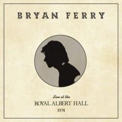Bryan Ferry – Live At The Royal Albert Hall 1974 - LP Vinyl Album - Glam Rock