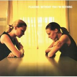 Placebo – Without You I'm Nothing - LP Vinyl Album Gatefold - Rock Music