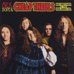 Big Brother & The Holding Co. ‎– Sex, Dope & Cheap Thrills - Double CD Album - Blues Rock