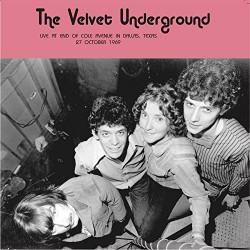 The Velvet Underground – Live At End of Cole Avenue in Dallas, Texas, 27 October 1969 - LP Vinyl Album - Art Rock