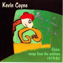 Kevin Coyne – Elvira: Songs From The Archives 1979-83 - CD Album - Alternative Rock