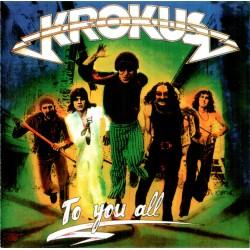 Krokus – To You All - LP Vinyl Album - Hard Rock Heavy Metal