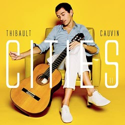 Thibault Cauvin ‎– Cities II - CD Album Promo - Latin Jazz Classical  Music