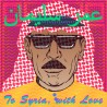 Omar Souleyman ‎– To Syria, With Love - CDr Album Promo - House Oriental
