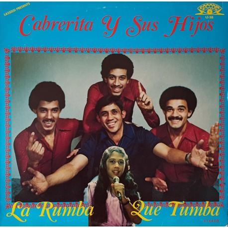 Cabrerita y Sus Hijos – La Rumba Que Tumba - LP Vinyl Album - Salsa Merengue Music