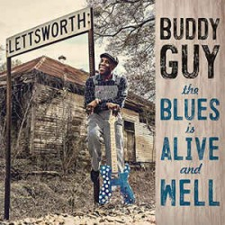 Buddy Guy – The Blues Is Alive And Well - CD Album - Blues Rock Music