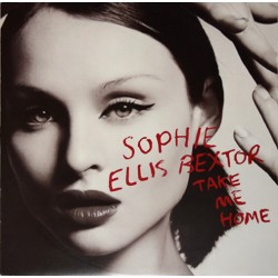 Sophie Ellis-Bextor ‎– Take Me Home (A Girl Like Me) - Maxi Vinyl 12 inches - House Music