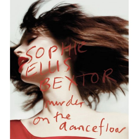 Sophie Ellis-Bextor – Murder On The Dancefloor - Maxi 12 inches - Promo - House Music