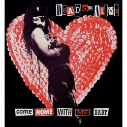 Dead Or Alive - Come Home With Me Baby - Maxi Vinyl 12 inches -House Music Hi NRG