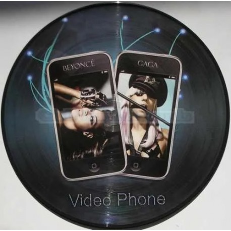 Beyoncé Feat. Lady Gaga ‎– Video Phone - Maxi Vinyl 12 inches - Picture Disc - Electronic House