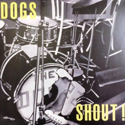Dogs ‎– Shout ! - LP Vinyl Album - Coloured Version - Garage French Rock