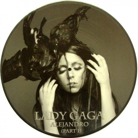 Lady Gaga - Alejandro (Part 1) - Maxi Vinyl 12 inches - Picture Disc - Electro House
