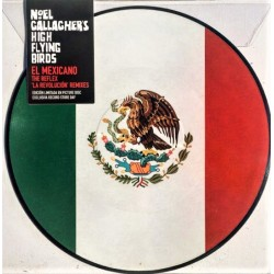 Noel Gallagher's High Flying Birds ‎(Oasis) – El Mexicano - Maxi Vinyl 12 inches - Picture Disc - Electronic Rock