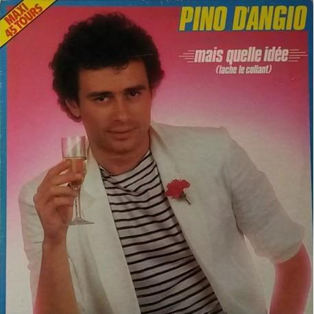 Vinyl Pino D'Angiò Mais Quelle Idée maxi 12 inches France Funk 1983