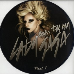Lady Gaga ‎- Born This Way Part 1 - Vinyl Maxi 12 inches - Picture Disc - House Music