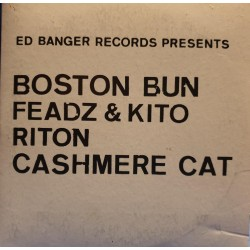 Ed Banger Records Presents Boston Bun - Riton - CDr EP Promo - Electro