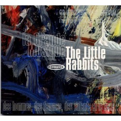 The Little Rabbits – La Grande Musique - Digipack Edition