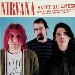 Nirvana - Happy Halloween - Live At The Paramount Theatre Seattle October 31, 1991 - LP Vinyl Album - Grunge
