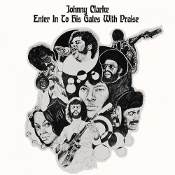 Johnny Clarke – Enter Into His Gate With Praise - LP Vinyl Album - Reggae Roots