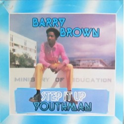 Barry Brown – Step It Up Youthman - LP Vinyl Album - Reggae Roots