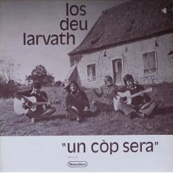 "Los Deu Larvath – ""Un Còp Sera"" - LP Vinyl Album Gatefold - Occitan Folk"