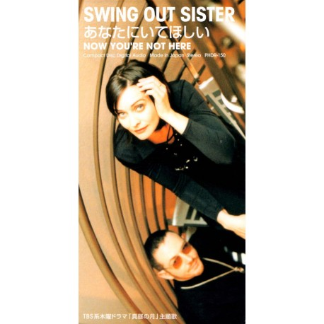 Swing Out Sister – Now You're Not Here - CD Mini Single Japan - Soul Jazz Music