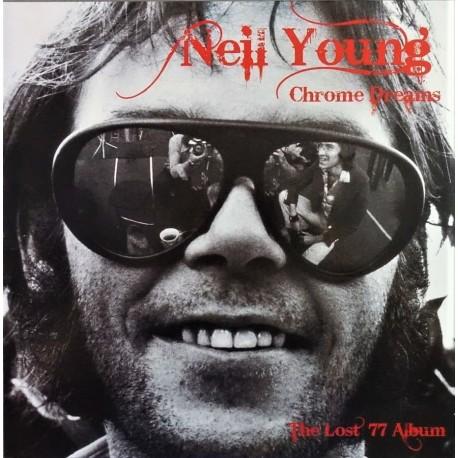 Neil Young – Chrome Dreams The Lost 77 Album - LP Vinyl Album Coloured - Classic Folk Rock
