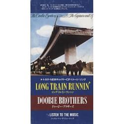 "The Doobie Brothers – Long Train Runnin' / Listen To The Music - CD Mini Single Japan 3"" - Classic Rock"