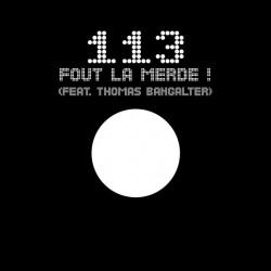113 Feat. Thomas Bangalter (Daft Punk) – Fout La Merde ! - Maxi Vinyl 12 inches - French Hip Hop