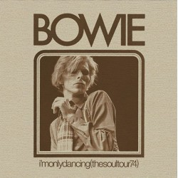 David Bowie - I'm Only Dancing The Soul Tour 74 - Double LP Vinyl Album - Record Store Day 2020