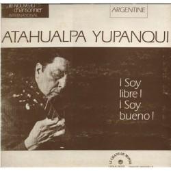 Atahualpa Yupanqui – ¡ Soy Libre ! ¡ Soy Bueno ! - LP Vinyl Album -World Music