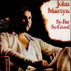 John Martyn – So Far So Good - LP Vinyl Album Gatefold - Folk Music