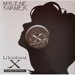 Mylène Farmer ‎– L'instant X (Dance Remixes) - Maxi Vinyl 12 inches - French Pop Songs
