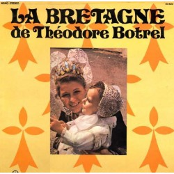 Jean Cambon – La Bretagne De Théodore Botrel - LP Vinyl Album - Celtic Folklore