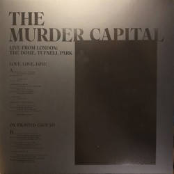 The Murder Capital – Live From London - The Dome - Tufnell Park - Maxi 12 inches Vinyl - RSD 2020 - Indie Rock