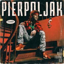 Pierpoljak – La roue tourne igo - LP Vinyl Album - Reggae Music