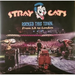 Stray Cats ‎– Rocked This Town: From LA To London - Double LP Vinyl Album - Coloured Blue - Rockabilly